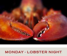Lobster Night Specials